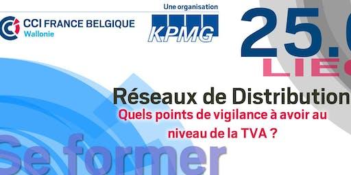 Réseaux de distribution en France et en Belgique : Points de Vigilance TVA