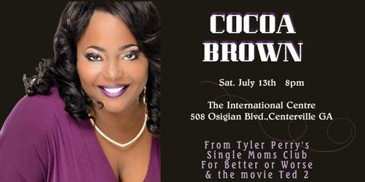 """""""ONE FUNNY MOMMA"""" starring COCOA BROWN"""