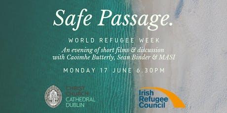 Safe Passage. World Refugee Week tickets