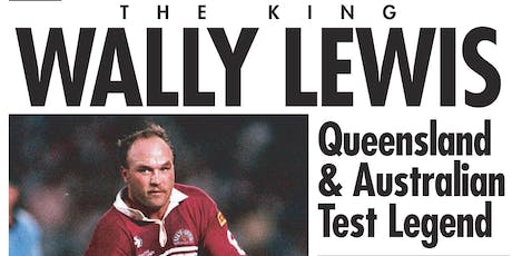 Xmas Luncheon Special An Audience with The King Wally Lewis tickets