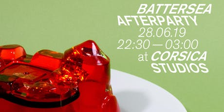 BATTERSEA AFTERPARTY tickets