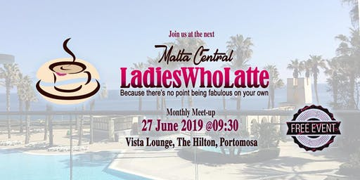 Ladies Who Latte Central - June 2019 Meet-up