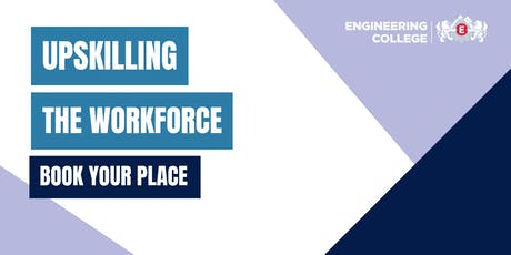 'Upskilling your Workforce' Briefing tickets