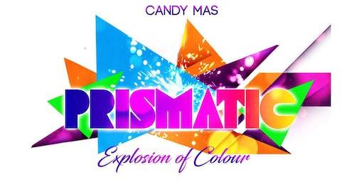 Prismatic | Candy Mas #CarnivalCrasherZ @ Notting Hill Carnival 2019
