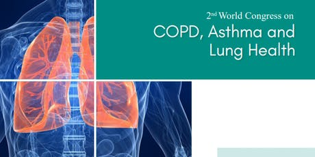 2nd World Congress on COPD, Asthma and Lung Health (PGR) tickets