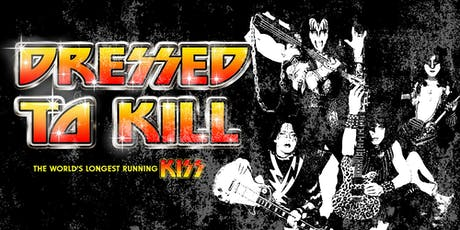 KISS - Dressed To Kill with support from Old Glory & The Black Riviera tickets