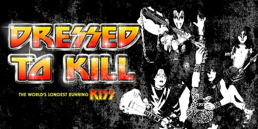 KISS - Dressed To Kill with support from Old Glory & The Black Riviera