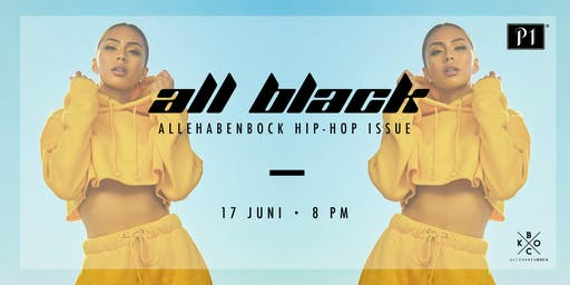 ALLE HABEN BOCK - ALL BLACK / 17.06.2019 / Ü16 Party im P1 Club
