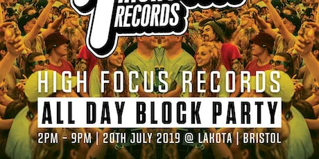 High Focus Records - Summer Block Party tickets