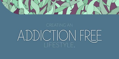 Creating an Addiction Free Lifestyle by Emergence tickets