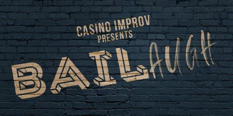BaiLaugh with The Discount Comedy Checkout & Casino Improv  tickets