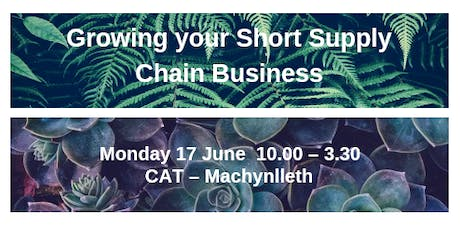Growing your Short Supply Chain Business tickets