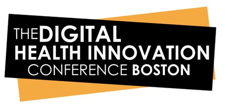 Digital Health Innovation Summit | Boston 2019 tickets