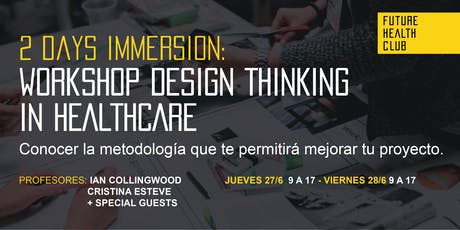 Workshop: Design Thinking in Healthcare - 2 Days Immersion entradas