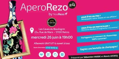 AperoRezo by NosRezo #Reims N°4 billets