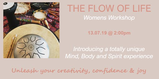The Flow of Life - Womens Workshop
