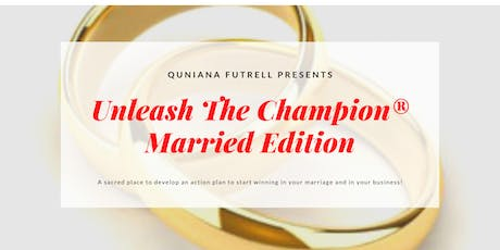Unleash The Champion in Marriage and Business tickets