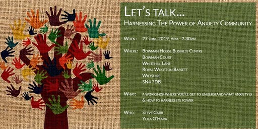Let's talk... Harnessing The Power of Anxiety Community
