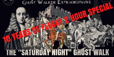 "Flecky Bennett's 10 YEARS OF FLECKY ""Saturday Night"" Manchester Ghost Walk  tickets"