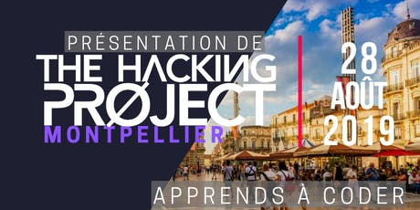 The Hacking Project Montpellier automne 2019 (Gratuit) tickets