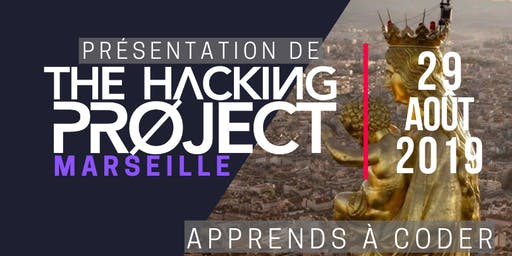 The Hacking Project Marseille automne 2019 (Gratuit)