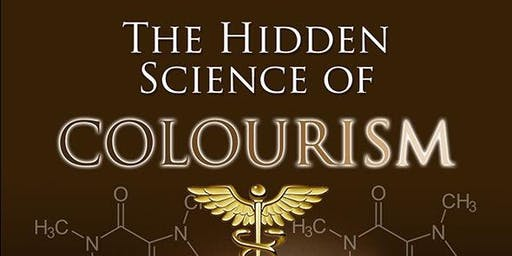 The Hidden Science of Colourism - FREE LECTURE
