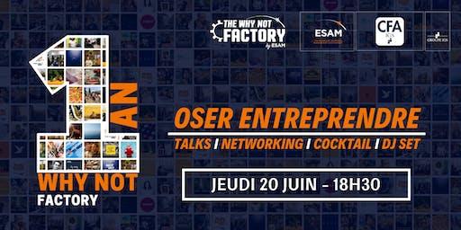 """1 an de la Why Not Factory : """"Oser entreprendre"""""""