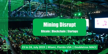 Mining Disrupt Conference | Bitcoin Blockchain Mining Summit tickets