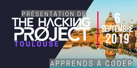 The Hacking Project Toulouse Automne 2019 (Gratuit) tickets