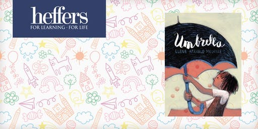Children's Book Launch: 'Umbrella' with Elena Arevalo Melville