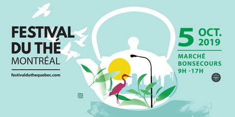 Festival du thé de Montréal billets