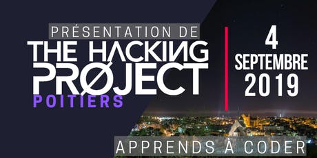 The Hacking Project Poitiers automne 2019 (présentation gratuite) billets