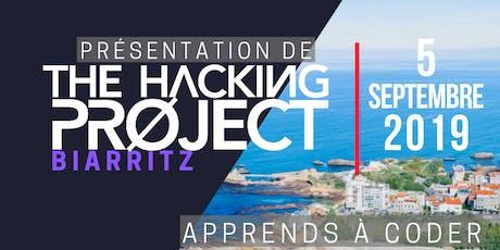 The Hacking Project Biarritz automne 2019 (présentation gratuite) billets