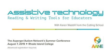 AANE Summer Conference - Assistive Technology: Reading & Writing Tools for Educators tickets