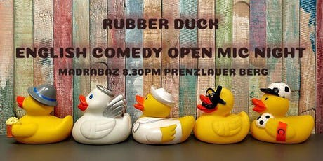 Rubber Duck English Comedy Open Mic Night! tickets
