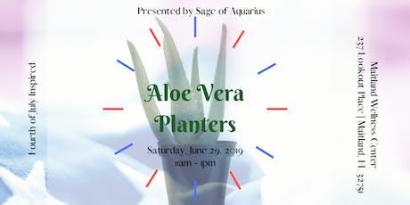 Aloe Vera Planters tickets