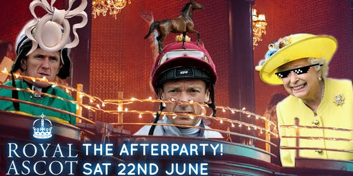 Royal Ascot After Party 2019