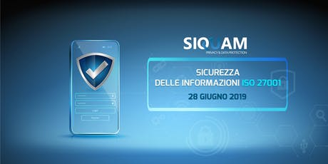 SICUREZZA DELLE INFORMAZIONI - ISO 27001 biglietti