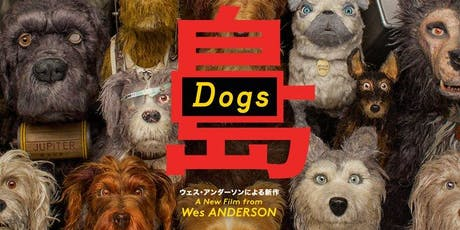 Isle of Dogs tickets