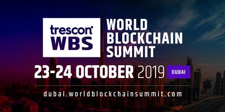 World Bockchain Summit- Dubai 2019 tickets