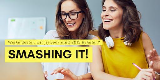 SMASHING IT! Een interactieve workshop over hoe je jouw doelen voor de 2e helft van 2019 lachend kunt behalen.