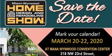 Miami spring Home Design And Remodeling Show (Home Show) tickets