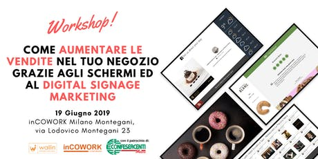 Come aumentare le vendite nel tuo negozio grazie agli schermi ed al Digital Signage Marketing biglietti