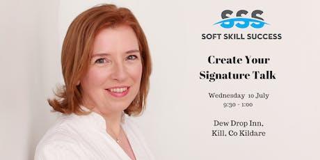 Create Your Signature Talk tickets