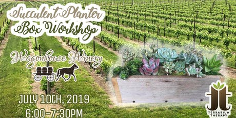 Rustic Succulent Box Workshop at Wagonhouse Winery tickets