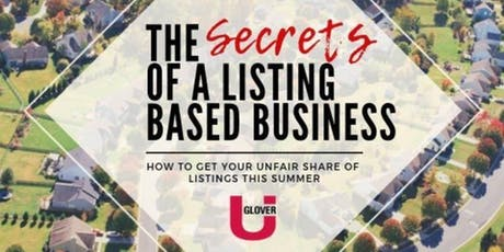 The Secrets of a Listing Based Business tickets