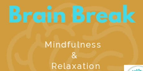 Brain Break Summer - Family Time tickets