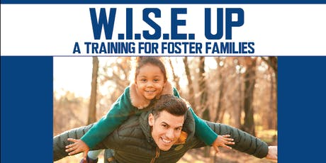 W.I.S.E. Up: A Training for Foster Families | Sioux Center, IA tickets