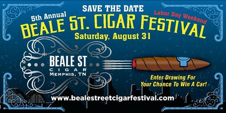 Beale Street Cigar Festival - 2019 tickets
