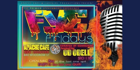 Word is Born's FYE FRIDAYS - Spoken Word Poetry Open Mic @Apache tickets